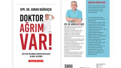 """Bild von Sağlık Yazarımız Operatör Dr. Adnan Bağrıaçık'ın """"Doktor Ağrım Var""""kitabı yayınlandı."""